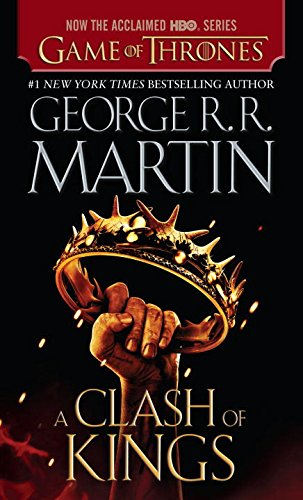 A Song of Ice and Fire: Book 2 - A Clash of Kings - George R. R. Martin [Paperback; HBO Tie-in Edition]