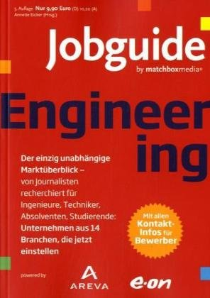 Jobguide Engineering: Der einzig unabhängige Ma...