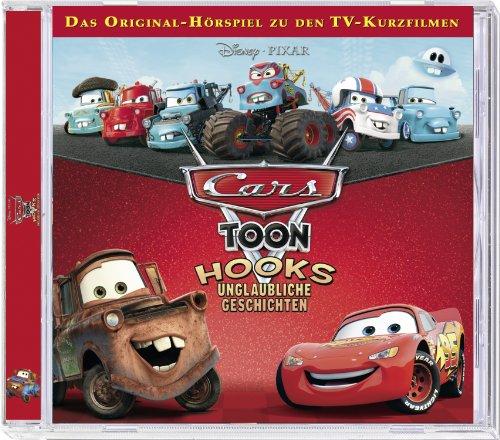 Walt Disney - Cars Toons: Hooks Unglaubliche Geschichten [Audio CD]