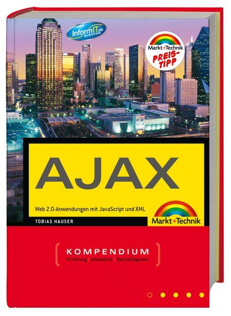 Das Ajax Kompendium - Web 2.0-Anwendungen mit J...