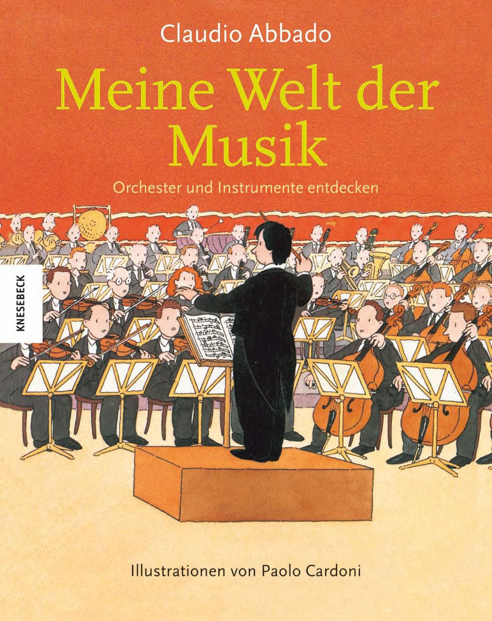 Meine Welt der Musik: Orchester und Instrumente...