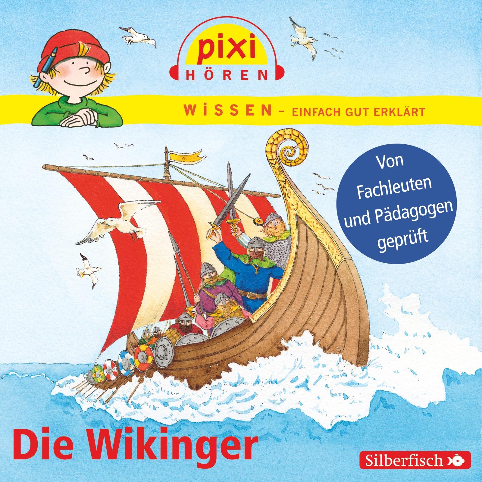 Pixi Wissen: Die Wikinger [Audio CD]