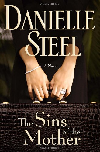 The Sins of the Mother - Danielle Steel [Hardcover]