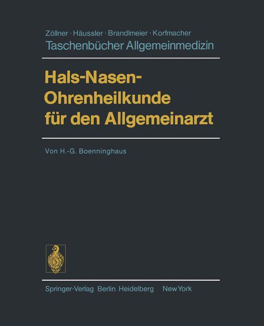 Taschenbücher Allgemeinmedizin: Hals-Nasen-Ohrenheilkunde für den Allgemeinarzt - Hans-Georg Boenninghaus [1. Auflage]