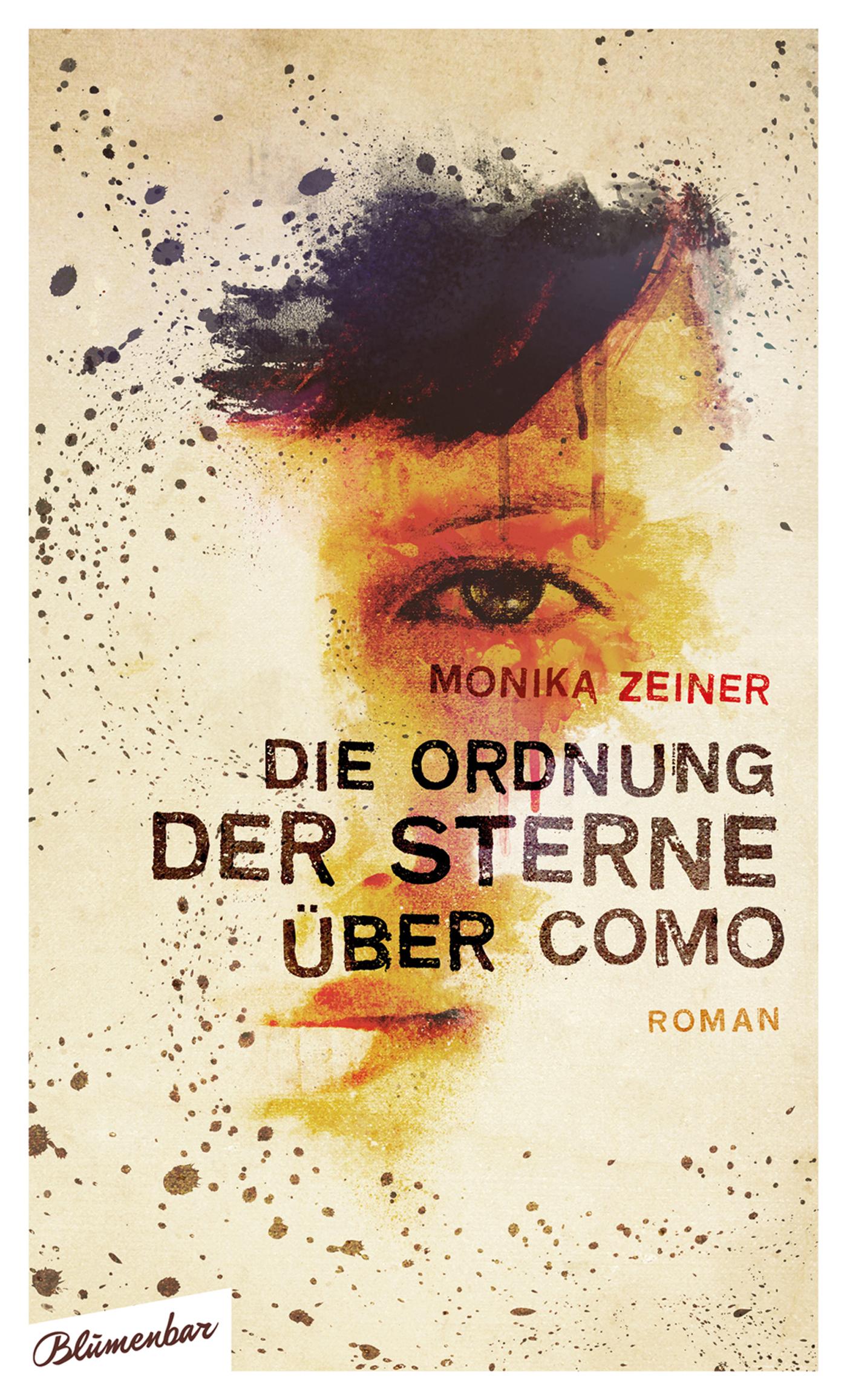 Die Ordnung der Sterne über Como - Monika Zeiner