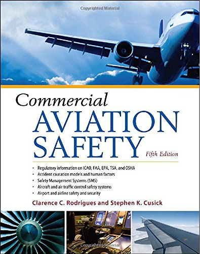 Commercial Aviation Safety - Clarence C. Rodrigues, Stephen K. Cusick [Hardcover; 5th Edition]