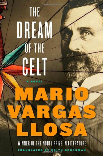 The Dream of the Celt - Mario Vargas Llosa