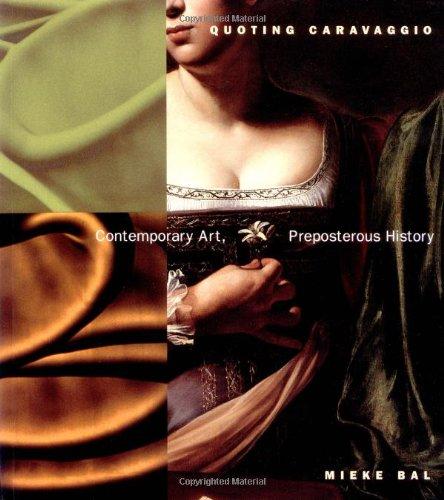 Quoting Caravaggio: Contemporary Art, Preposter...