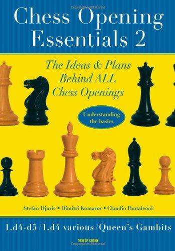Chess Opening Essentials: 2 - Djuric, Stefan
