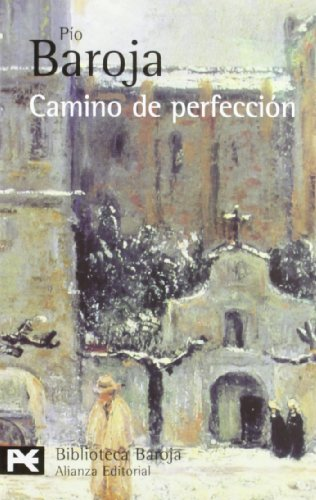 Camino de perfección : pasión mística (Libro De Bolsillo, El) - Baroja, Pío