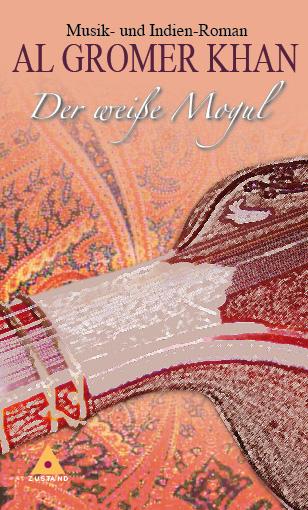 Der weiße Mogul - Al Gromer Khan