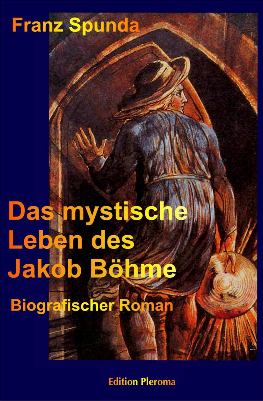 Das mystische Leben des Jakob Böhme - Franz Spunda