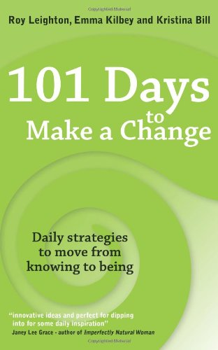 101 Days to Make a Change: Daily Strategies to ...