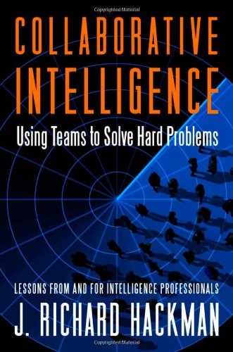 Collaborative Intelligence: Using Teams to Solv...