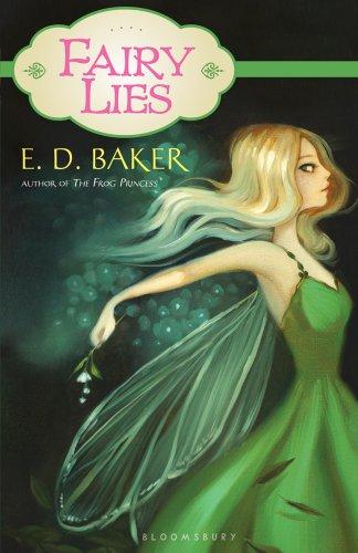 Fairy Lies - E. D. Baker