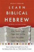 Learn Biblical Hebrew - John H. Dobson [With CD-ROM]