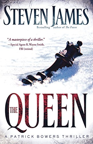 The Bowers Files - Book 5: The Queen - Steven James