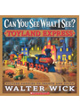 Can You See What I See?: Toyland Express - Walter Wick