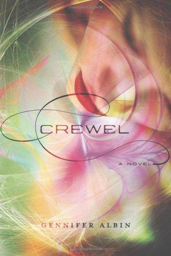 Crewel World - Book 1 - Gennifer Albin