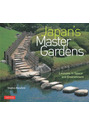 Japan's Master Gardens: Lessons in Space and Environment - Stephen Mansfield