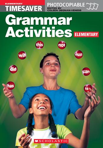 Grammar Activities: Elementary (Timesaver) - Degnan-Veness, Coleen
