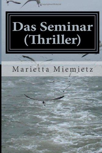 Das Seminar - Ms Marietta Eva Miemietz