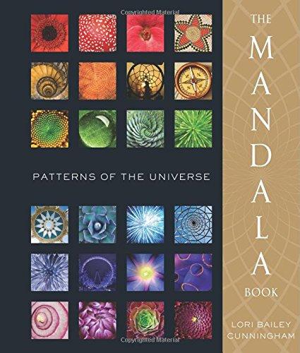 The Mandala Book: Patterns of the Universe - Lori Bailey Cunningham