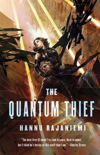 The Quantum Thief - Hannu Rajaniemi
