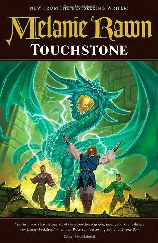 The Glass Thorns - Book 1: Touchstone - Melanie Rawn