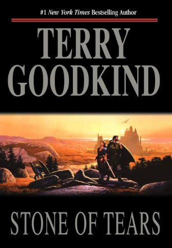 Sword of Truth - Book 2: Stone of Tears - Terry Godkind