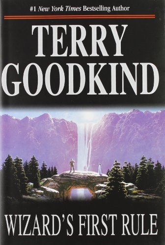 Sword of Truth - Book 1: Wizard´s First Rule - Terry Goodkind