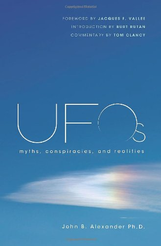 UFOs: Myths, Conspiracies, and Realities - John...