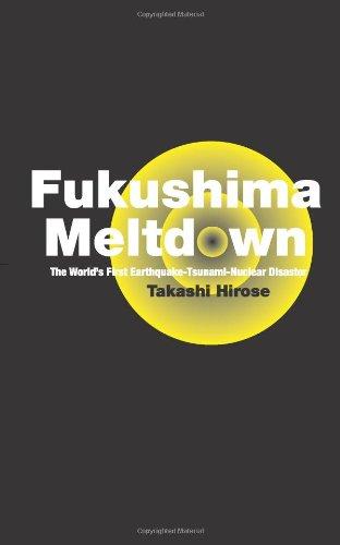 Fukushima Meltdown - Hirose, Takashi