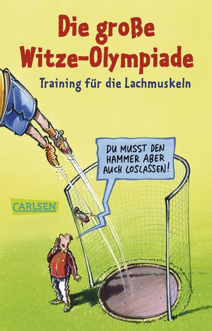 Die große Witze-Olympiade: Training für die Lac...