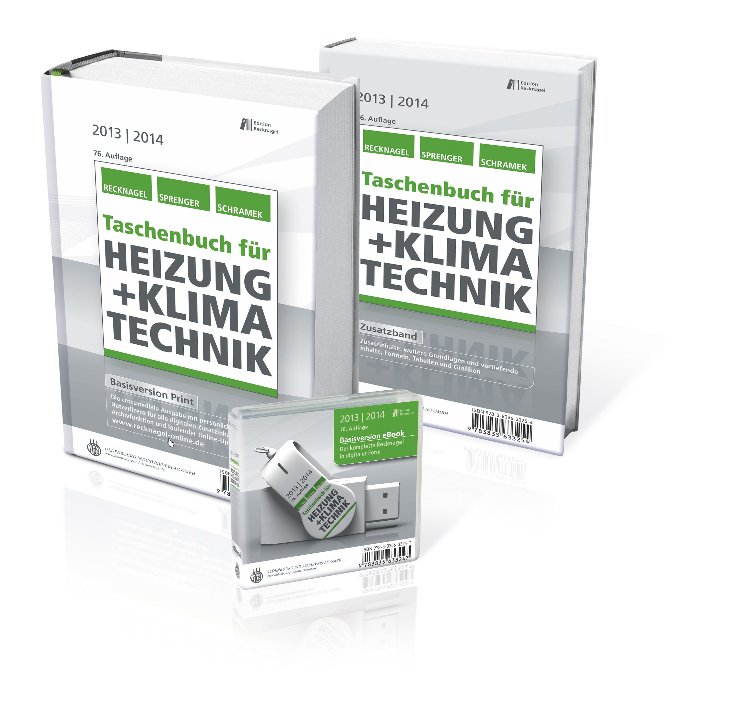 Taschenbuch für Heizung + Klimatechnik 13/14 - Premiumversion - Hermann Recknagel et al. (Hrsgs.) [Basisversion Print + Zusatzband Print + eBook (pdf auf USB-Stick)]