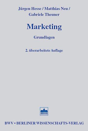 Marketing: Grundlagen - Jürgen Hesse