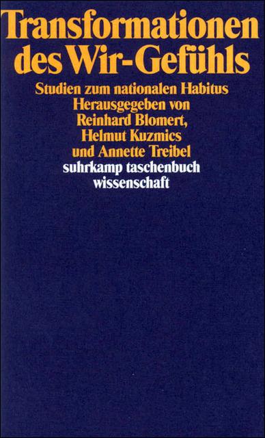 Transformationen des Wir-Gefühls: Studien zum nationalen Habitus - Reinhard Blomert et al.