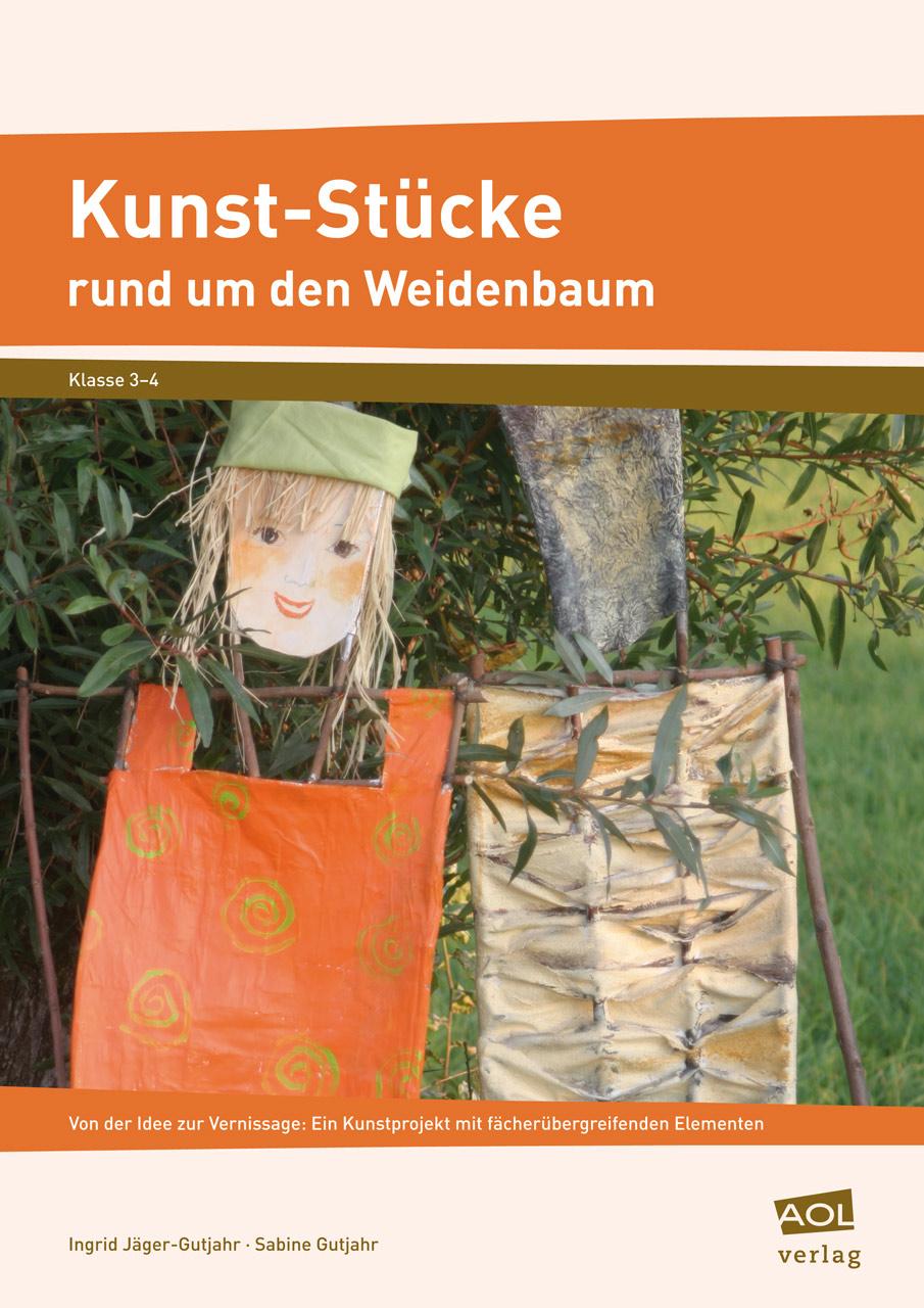 Kunst-Stücke rund um den Weidenbaum: Von der Id...