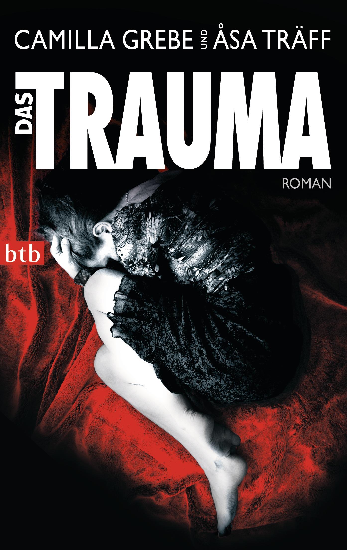 Das Trauma - Camilla Grebe