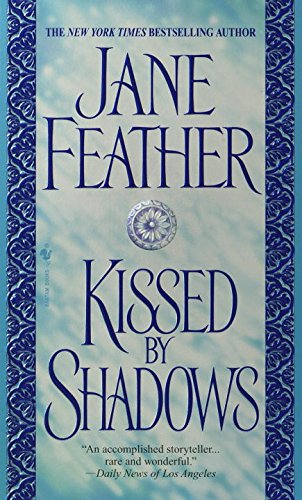 Kiss Trilogy - Book 3: Kissed by Shadows - Jane Feather