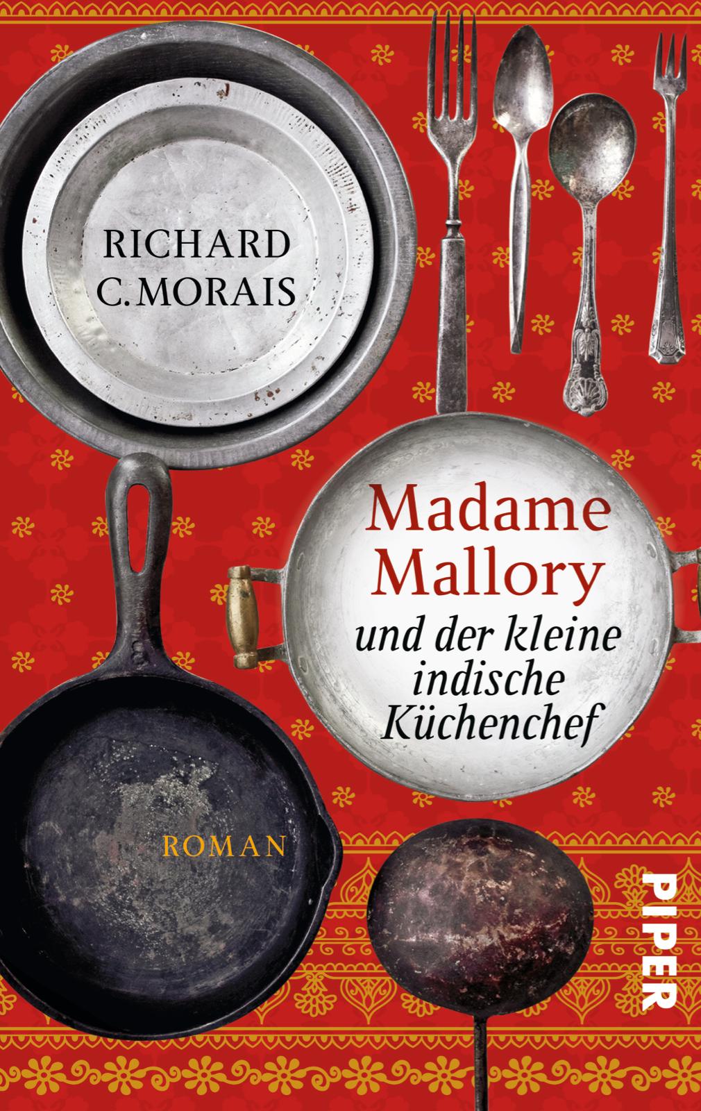 Madame Mallory und der kleine indische Küchenchef - Richard Morais