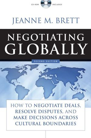 Negotiating Globally: How To Negotiate Deals, R...