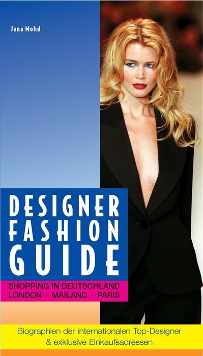 Designer Fashion Guide. Shopping in Deutschland...