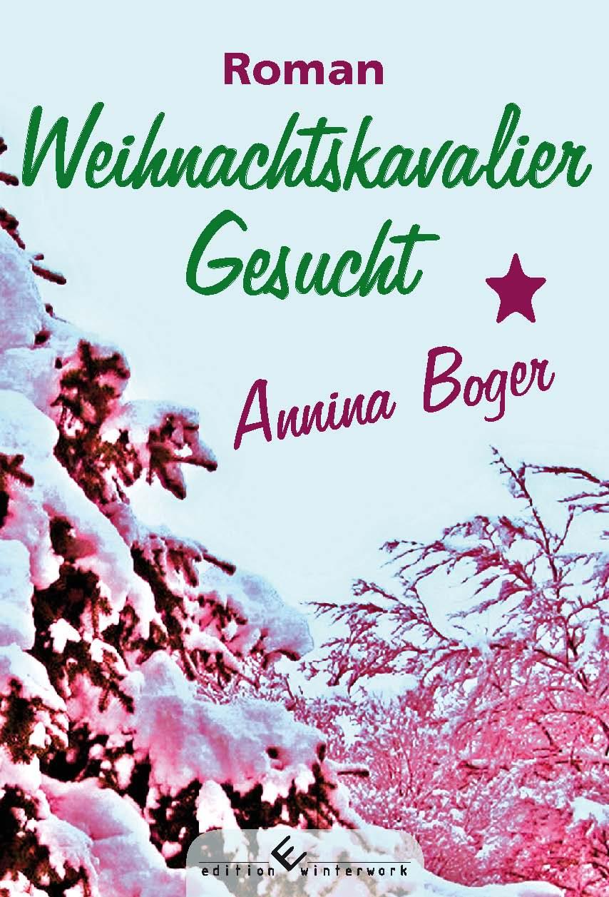 Weihnachtskavalier Gesucht - Annina Boger