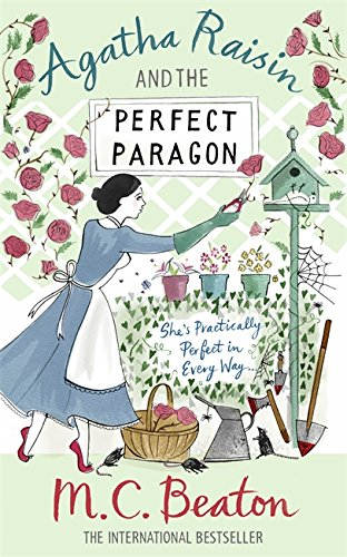 Agatha Raisin and the Perfect Paragon - M. C. Beaton [Paperback]