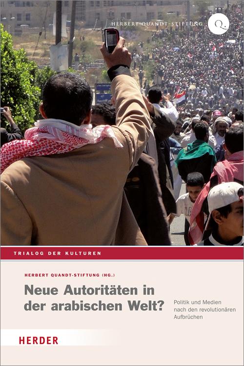 Neue Autoritäten in der arabischen Welt?: Polit...