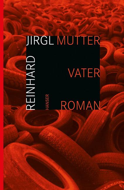 Mutter Vater - Reinhard Jirgl