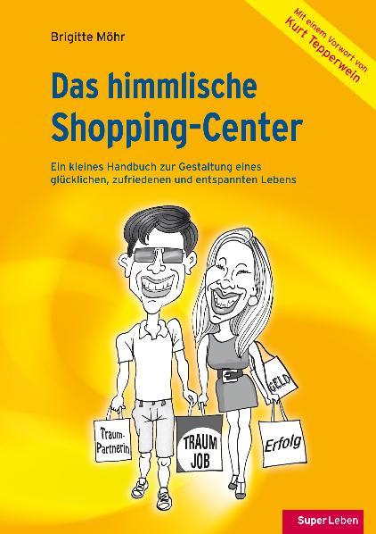 Das himmlische Shopping-Center: Ein kleines Han...