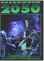 Shadowrun 2050 - Jean-Marc Comeau [Hardcover]