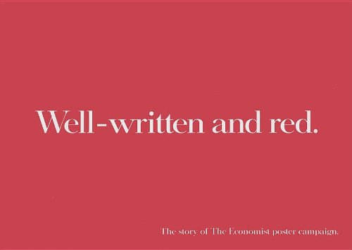 Well-Written and Red: The Story of the Economist Poster Campaign - Alfredo Marcantonio